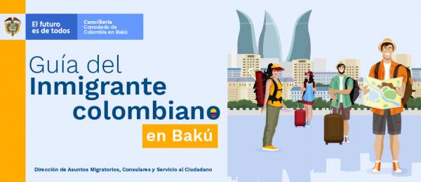 Guía del Inmigrante colombiano en Bakú